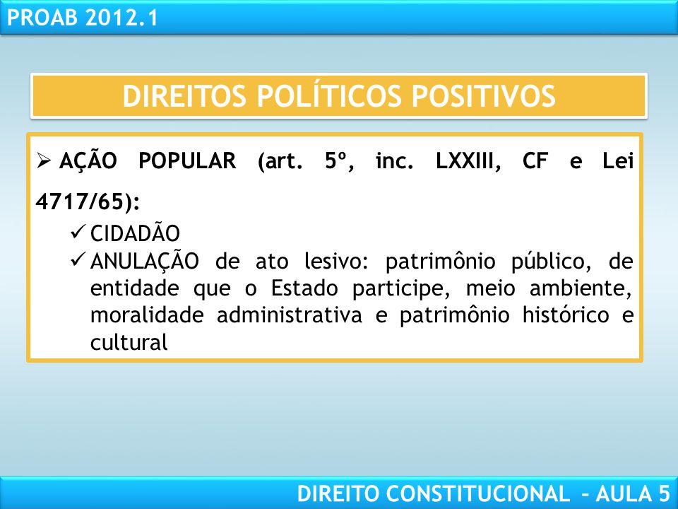 RESPONSABILIDADE CIVIL AULA 1 PROAB 2012.1 DIREITO CONSTITUCIONAL – AULA 5  INICIATIVA POPULAR (art. 14, inc. III, CF e Lei 9709/98):  Projeto de le
