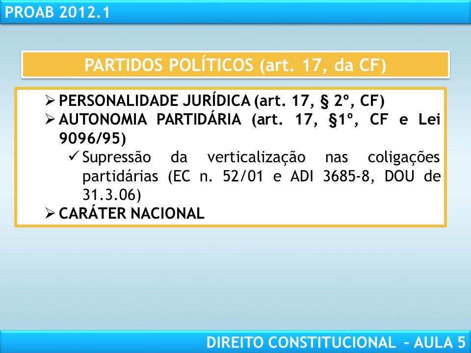 "RESPONSABILIDADE CIVIL AULA 1 PROAB 2012.1 DIREITO CONSTITUCIONAL – AULA 5 PRINCÍPIO DA ANUALIDADE DA LEI ELEITORAL (art. 16, da CF) •""A lei que alter"