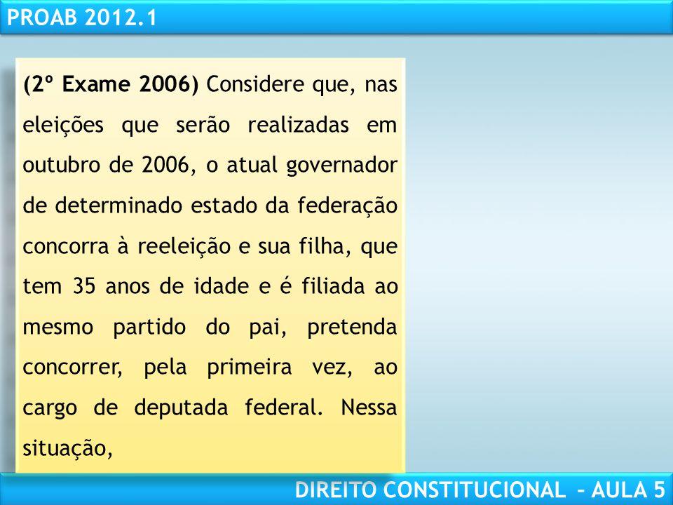 RESPONSABILIDADE CIVIL AULA 1 PROAB 2012.1 DIREITO CONSTITUCIONAL – AULA 5 c) O conceito de domicílio eleitoral não se confunde com o de domicílio da