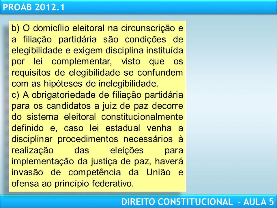 RESPONSABILIDADE CIVIL AULA 1 PROAB 2012.1 DIREITO CONSTITUCIONAL – AULA 5 (3 o Exame 2008) Com relação aos direitos políticos, assinale a opção corre