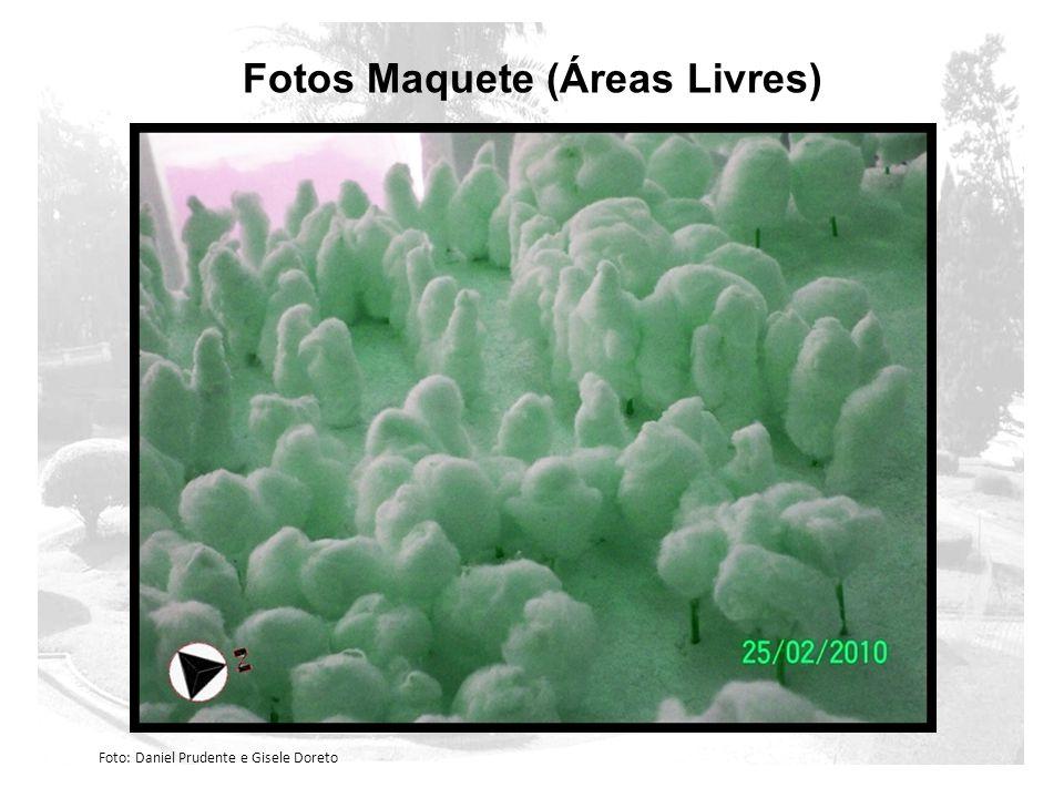 Fotos Maquete (Áreas Livres) Foto: Daniel Prudente e Gisele Doreto