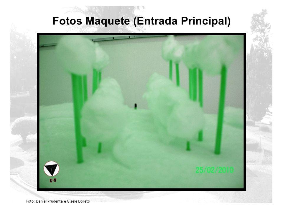 Fotos Maquete (Entrada Principal) Foto: Daniel Prudente e Gisele Doreto