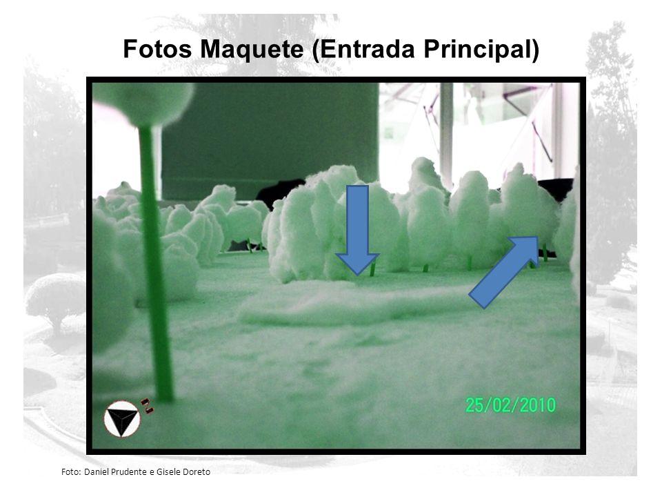 Fotos Maquete (Entrada Principal / Organização) Foto: Daniel Prudente e Gisele Doreto