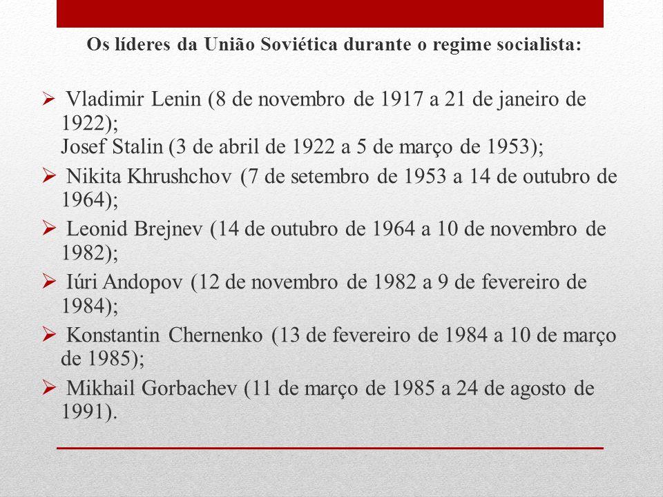 Os líderes da União Soviética durante o regime socialista:  Vladimir Lenin (8 de novembro de 1917 a 21 de janeiro de 1922); Josef Stalin (3 de abril