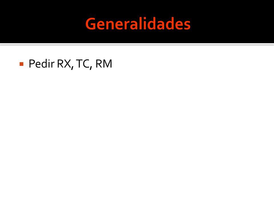  Pedir RX, TC, RM