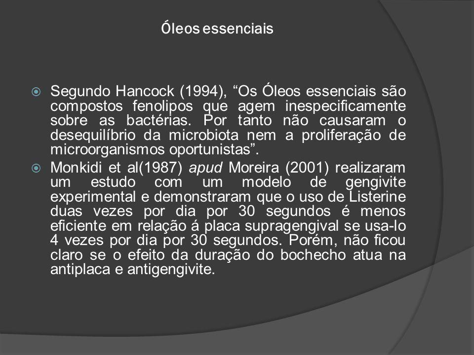 """Óleos essenciais  Segundo Hancock (1994), """"Os Óleos essenciais são compostos fenolipos que agem inespecificamente sobre as bactérias. Por tanto não c"""