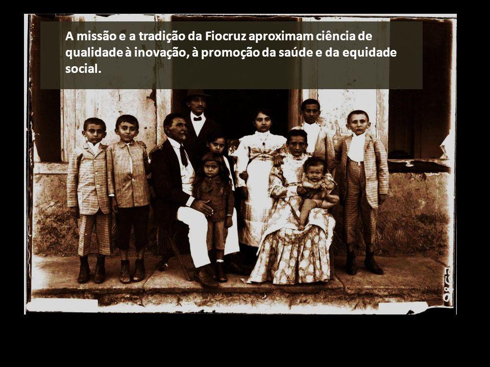 A missão e a tradição da Fiocruz aproximam ciência de qualidade à inovação, à promoção da saúde e da equidade social.