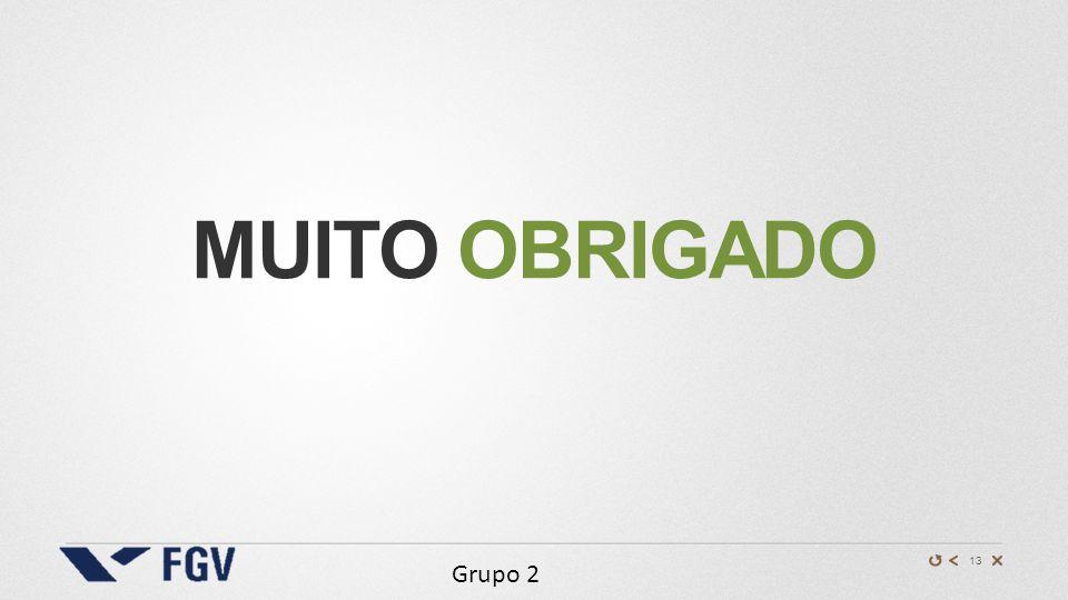 13 Grupo 2 MUITO OBRIGADO