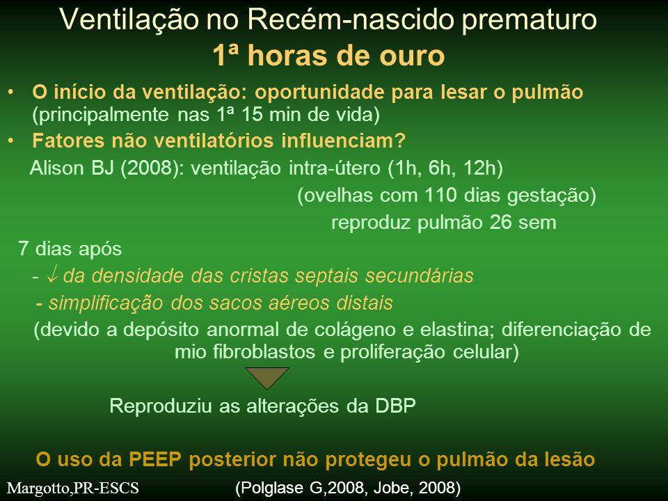 •O início da ventilação: oportunidade para lesar o pulmão (principalmente nas 1ª 15 min de vida) •Fatores não ventilatórios influenciam? Alison BJ (20