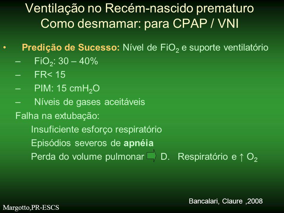 •Predição de Sucesso: Nível de FiO 2 e suporte ventilatório –FiO 2 : 30 – 40% –FR< 15 –PIM: 15 cmH 2 O –Níveis de gases aceitáveis Falha na extubação: