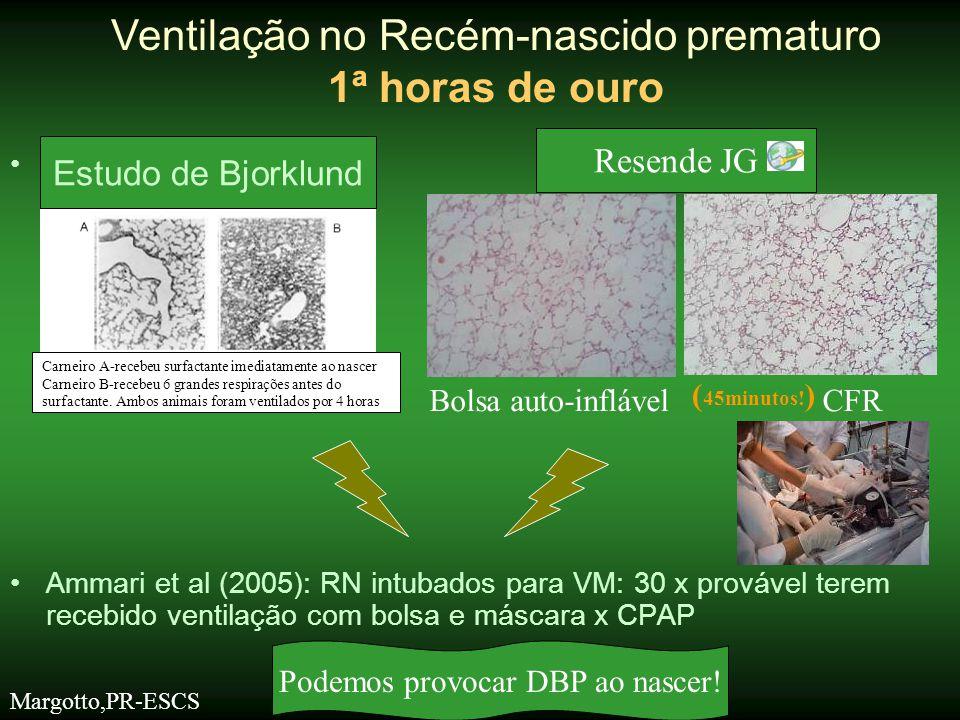 •Estudo de Bjorklund •Ammari et al (2005): RN intubados para VM: 30 x provável terem recebido ventilação com bolsa e máscara x CPAP Ventilação no Recé