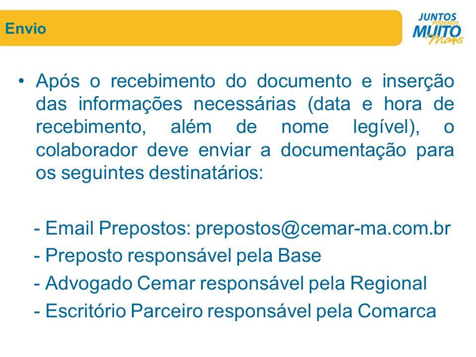 Envio •Após o recebimento do documento e inserção das informações necessárias (data e hora de recebimento, além de nome legível), o colaborador deve e