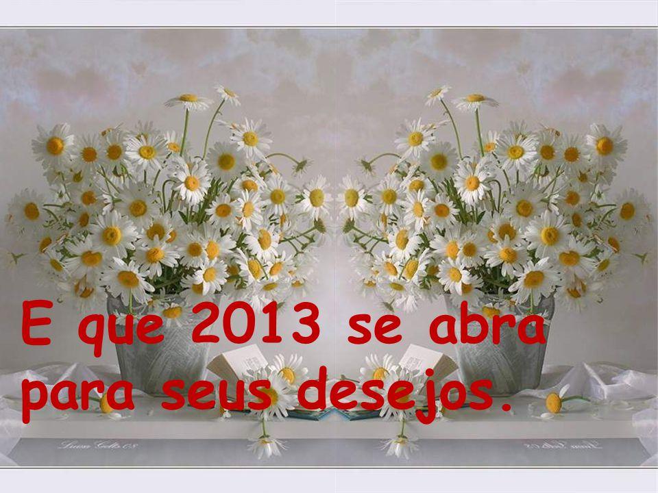 """Feliz 2013, com muita Paz, Alegria e """"Segurança""""."""