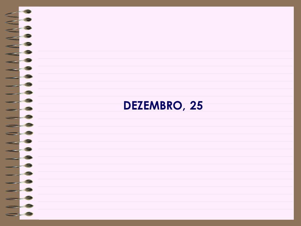DEZEMBRO, 25