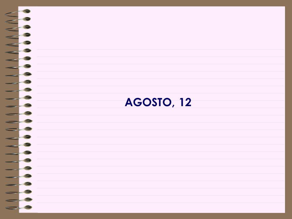 AGOSTO, 12