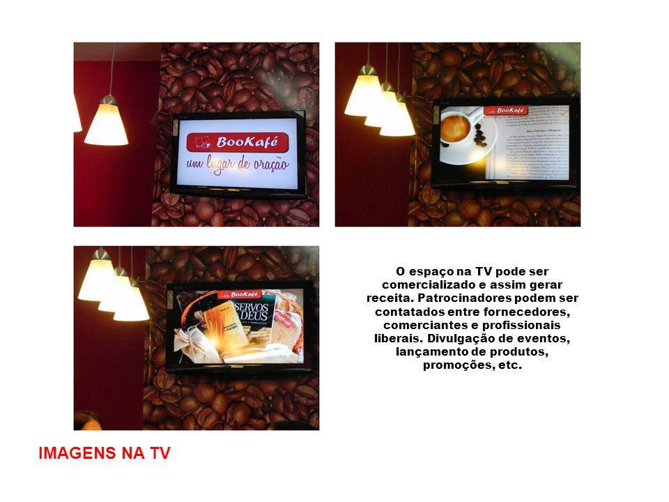 IMAGENS NA TV O espaço na TV pode ser comercializado e assim gerar receita. Patrocinadores podem ser contatados entre fornecedores, comerciantes e pro