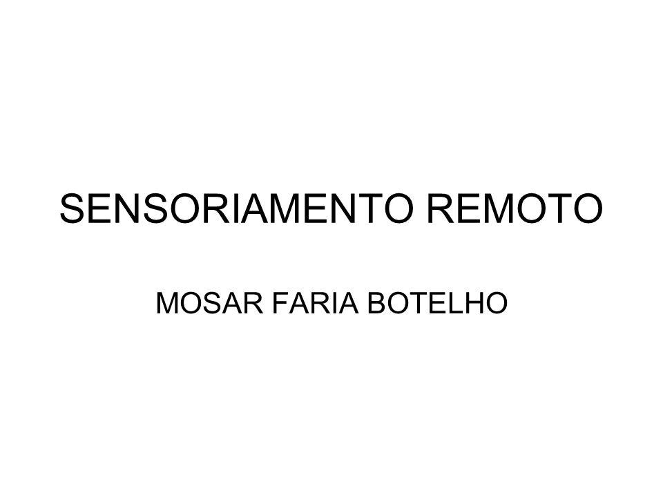 SENSORIAMENTO REMOTO MOSAR FARIA BOTELHO