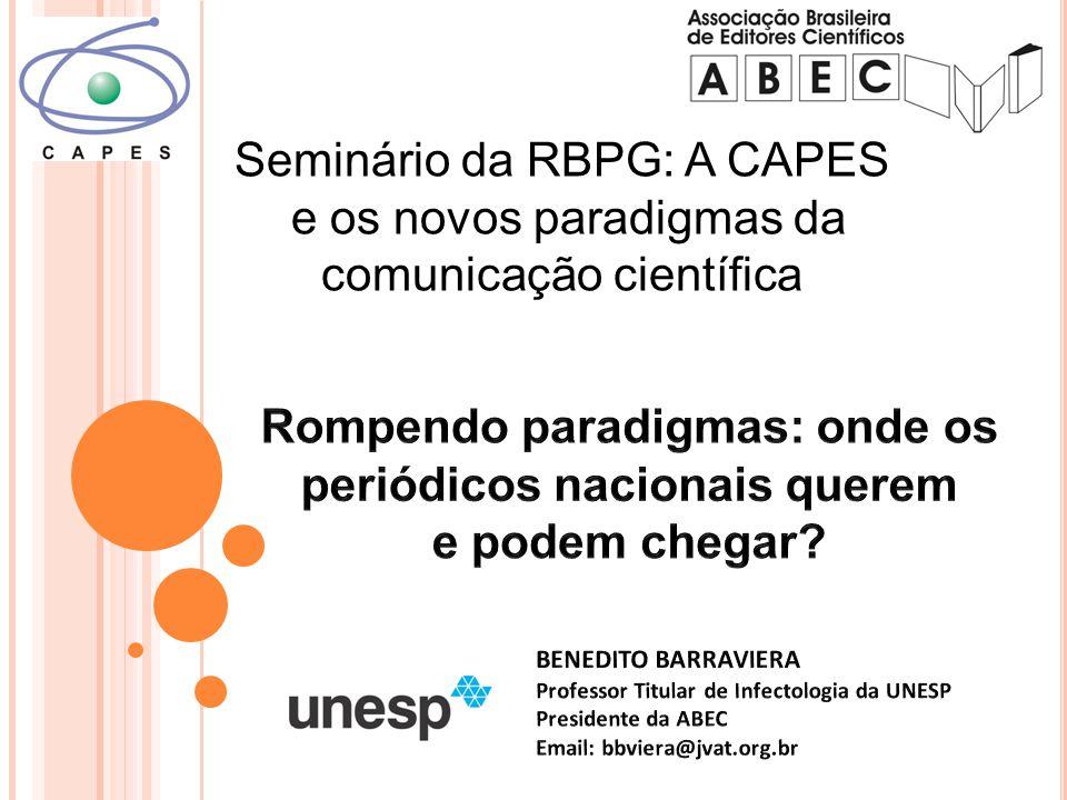 Seminário da RBPG: A CAPES e os novos paradigmas da comunicação científica