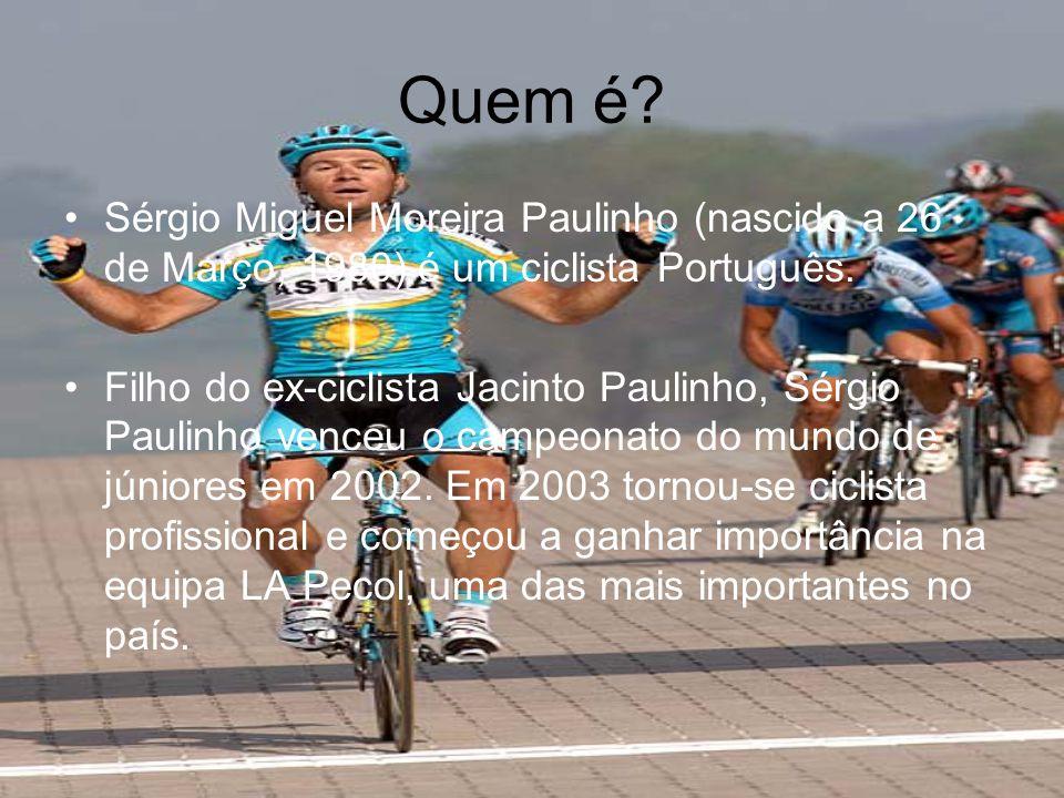 Quem é.•Sérgio Miguel Moreira Paulinho (nascido a 26 de Março, 1980) é um ciclista Português.