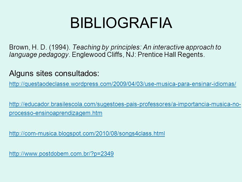 BIBLIOGRAFIA Brown, H.D. (1994).