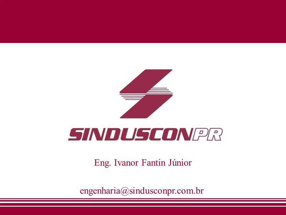 engenharia@sindusconpr.com.br Eng. Ivanor Fantin Júnior
