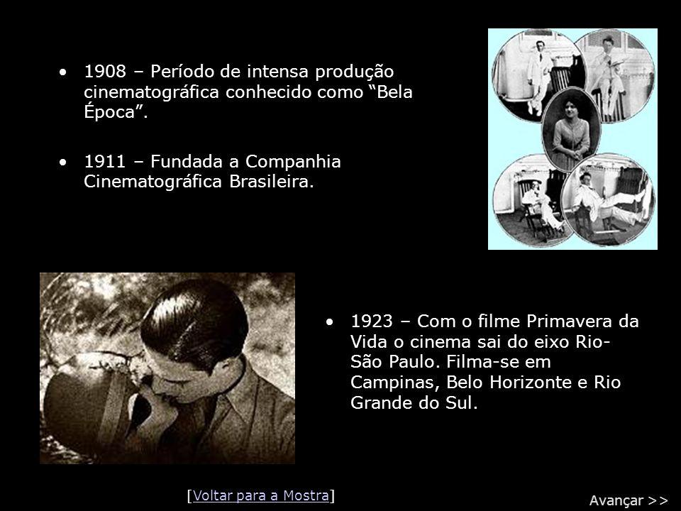 """•1908 – Período de intensa produção cinematográfica conhecido como """"Bela Época"""". •1911 – Fundada a Companhia Cinematográfica Brasileira. •1923 – Com o"""