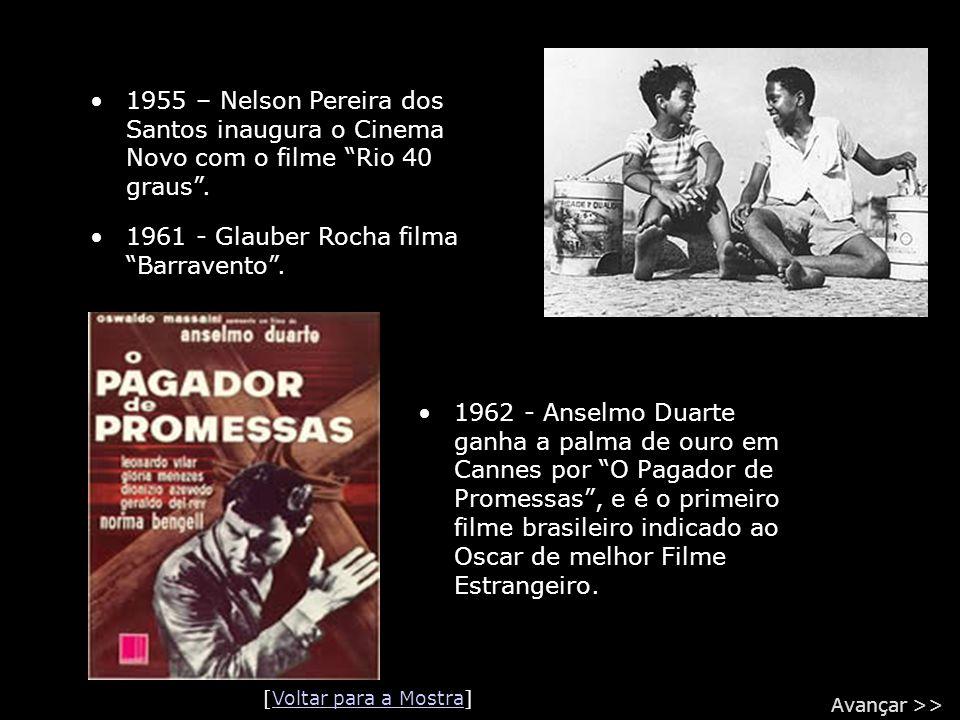 """•1962 - Anselmo Duarte ganha a palma de ouro em Cannes por """"O Pagador de Promessas"""", e é o primeiro filme brasileiro indicado ao Oscar de melhor Filme"""
