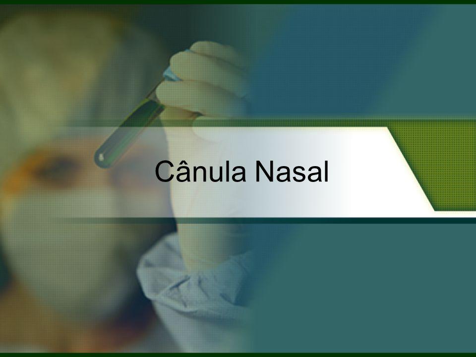 Cânula Nasal