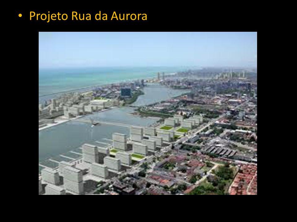 • Projeto Rua da Aurora