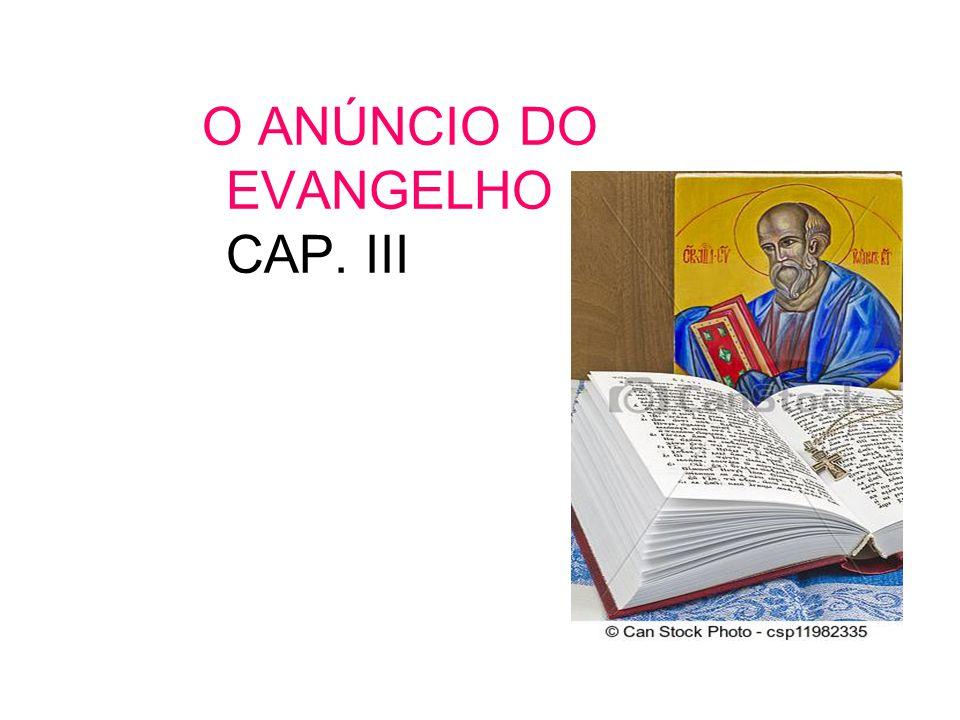 O ANÚNCIO DO EVANGELHO CAP. III