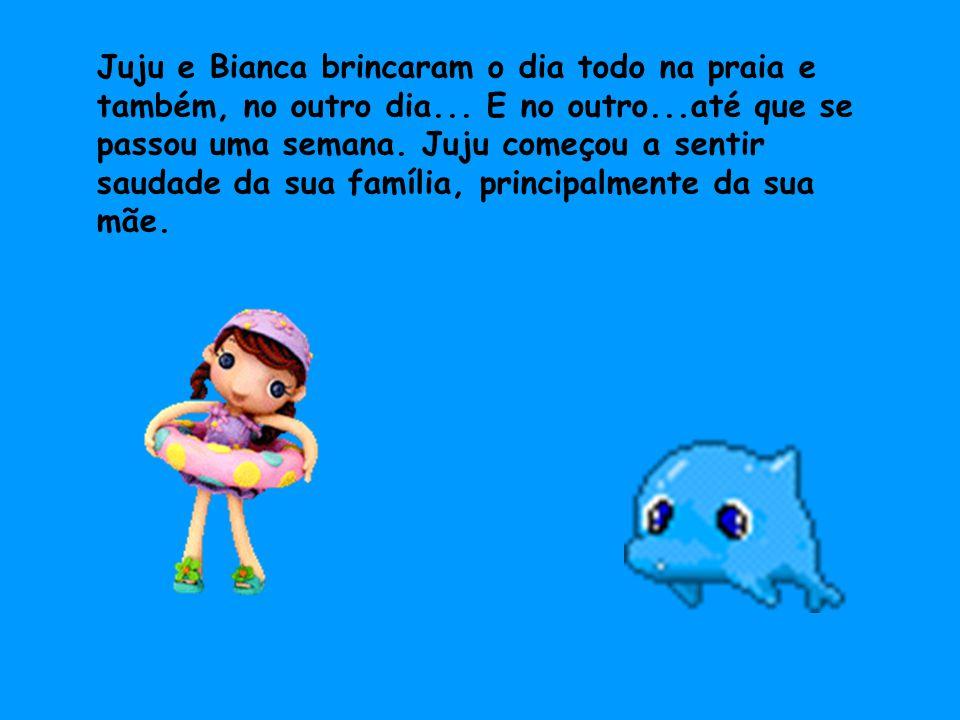 Juju resolveu voltar pra casa e deu para sua amiga Bianca uma ostra do fundo do mar.