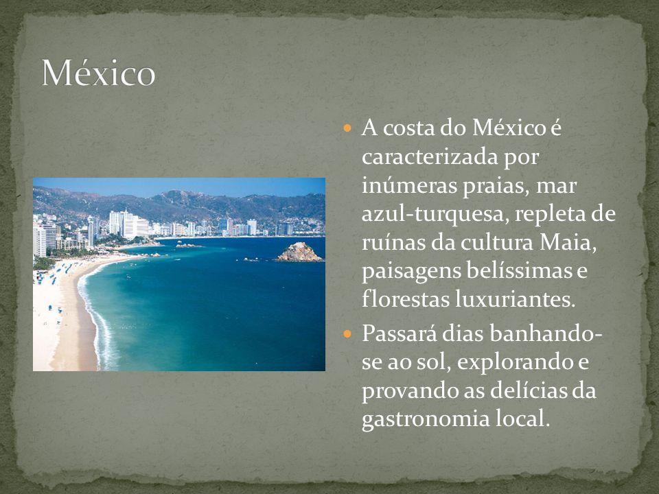 A costa do México é caracterizada por inúmeras praias, mar azul-turquesa, repleta de ruínas da cultura Maia, paisagens belíssimas e florestas luxuriantes.