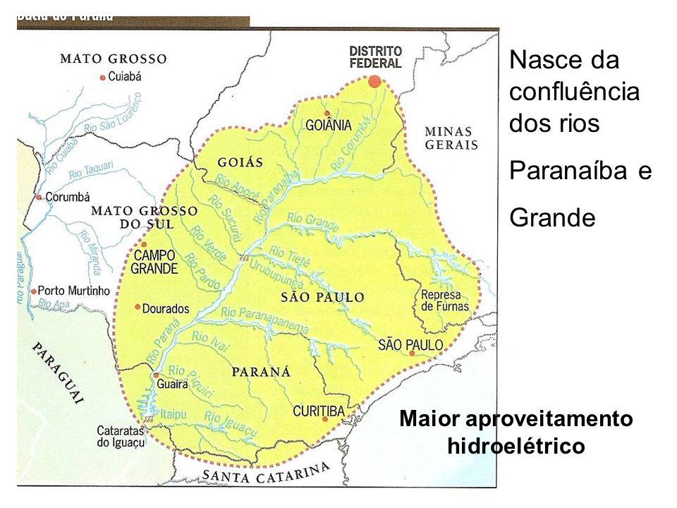 Nasce da confluência dos rios Paranaíba e Grande Maior aproveitamento hidroelétrico
