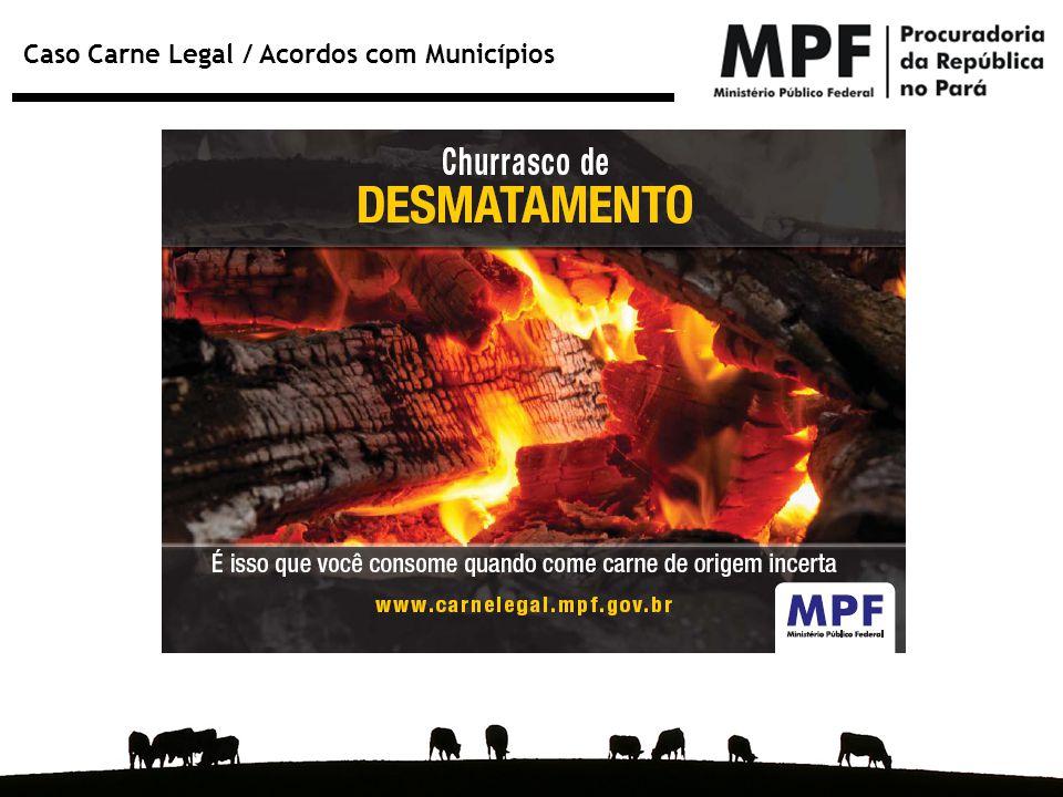 Caso Carne Legal / Acordos com Municípios