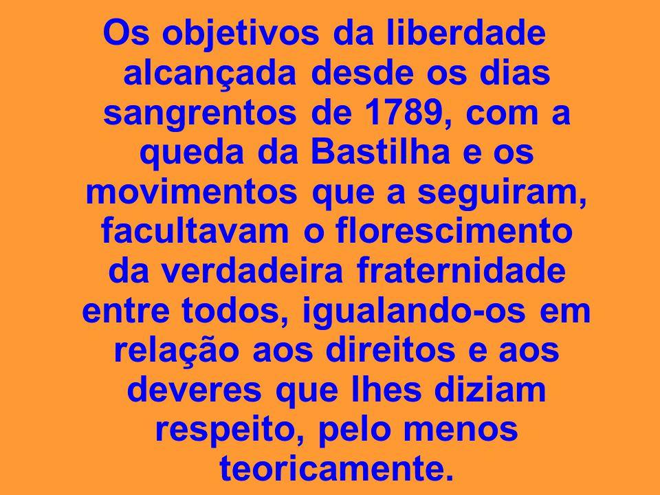 O obscurantismo ancestral cedia lugar a novas conquistas libertadoras, enquanto Espíritos de escol encarregavam-se de promover o progresso material, s