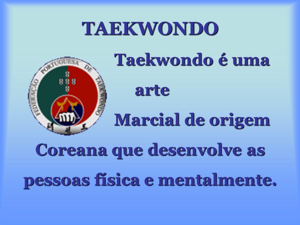 Benefícios do Taekwondo. Aspectos físicos: -Flexibilidade -Poder -Força -Coordenação e equilíbrio -Compreensão do próprio corpo. Aspectos mentais: - A