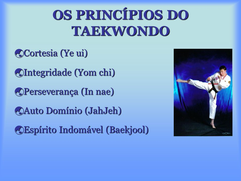 TAEKWONDO Taekwondo é uma Taekwondo é uma arte arte Marcial de origem Coreana que desenvolve as pessoas física e mentalmente. Marcial de origem Corean