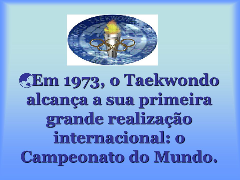  Taekwondo é uma forma de expressão instintiva, da luta pela sobrevivência humana, basicamente todas as suas acções são desenvolvidas pelo instinto h