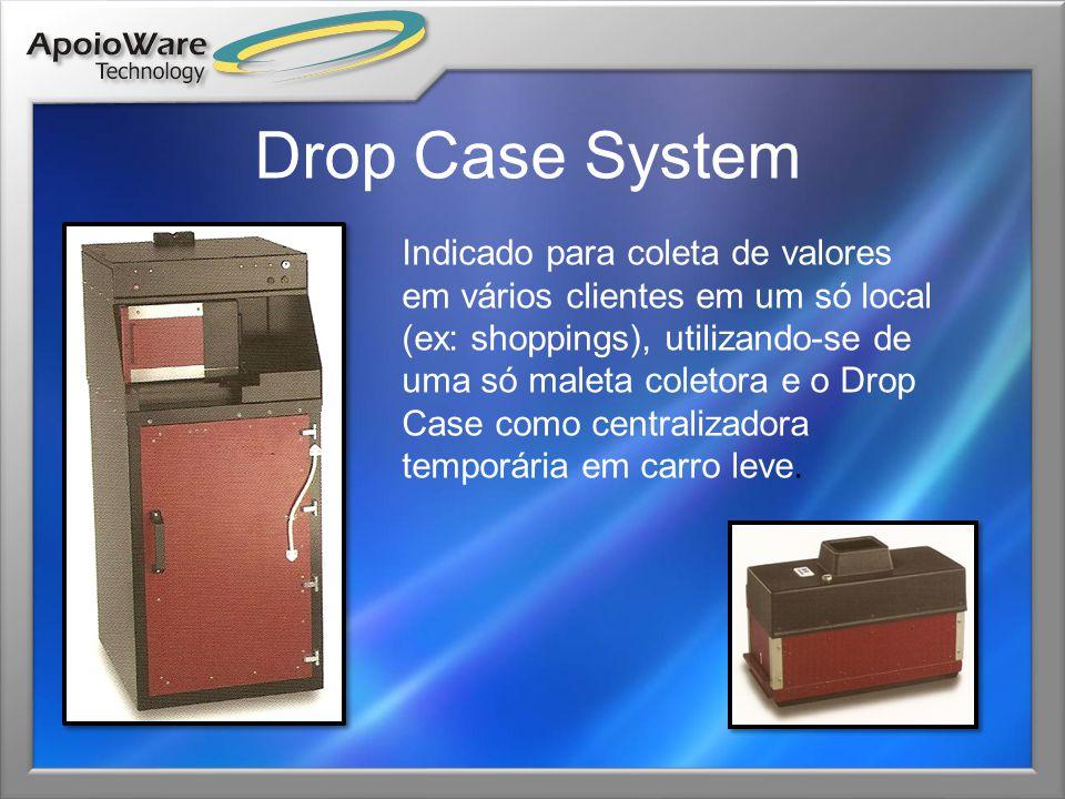Drop Case System Indicado para coleta de valores em vários clientes em um só local (ex: shoppings), utilizando-se de uma só maleta coletora e o Drop C