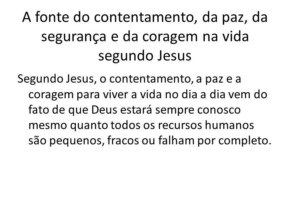 Exemplos em Lucas 12 (1)Morte – mesmo que você venha morrer, não tenha medo, pois Deus estará com você na morte e após a morte.
