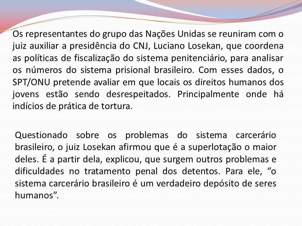Questionado sobre os problemas do sistema carcerário brasileiro, o juiz Losekan afirmou que é a superlotação o maior deles. É a partir dela, explicou,