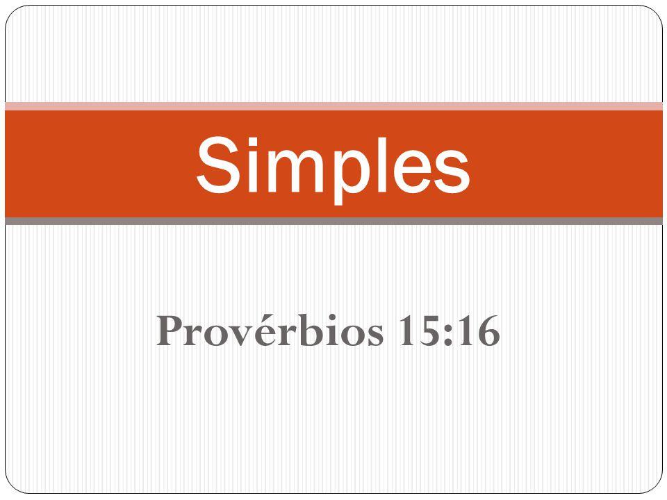 3 Elementos de uma vida Simples Contentamento Progresso Administração de Recursos