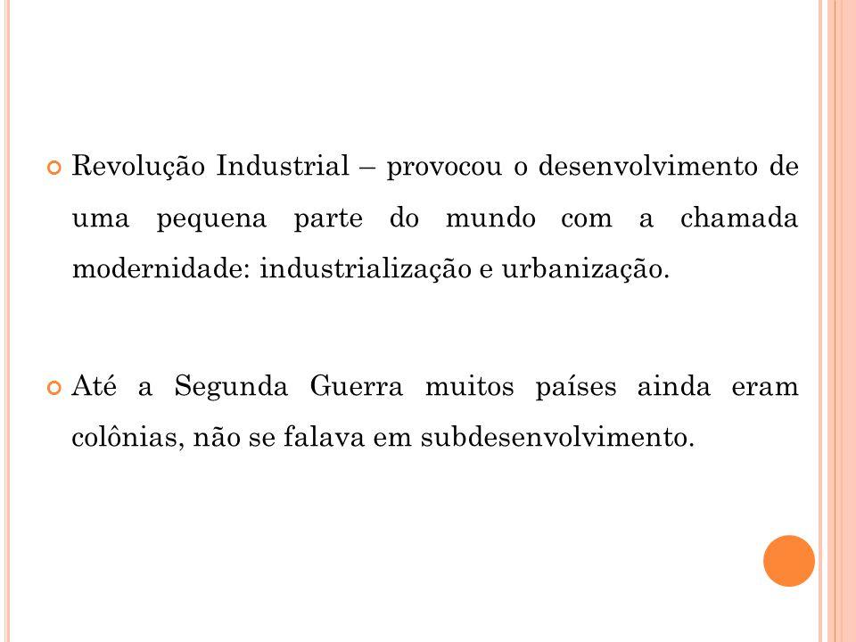 PNB- P RODUTO N ACIONAL B RUTO Soma da produção de bens e serviços do país + os recursos que entram (exterior).