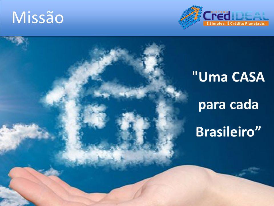 Missão Uma CASA para cada Brasileiro