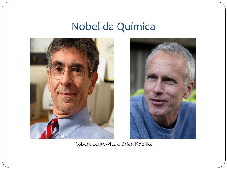 Nobel da Química Robert Lefkowitz e Brian Kobilka