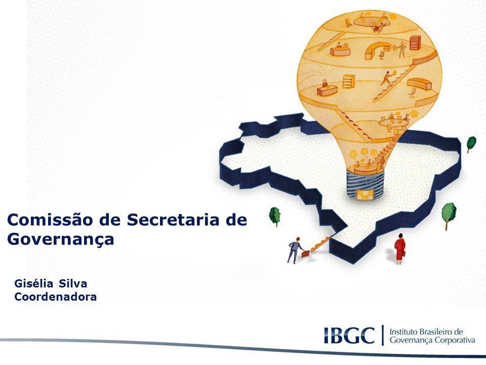 Comissão de Secretaria de Governança Gisélia Silva Coordenadora