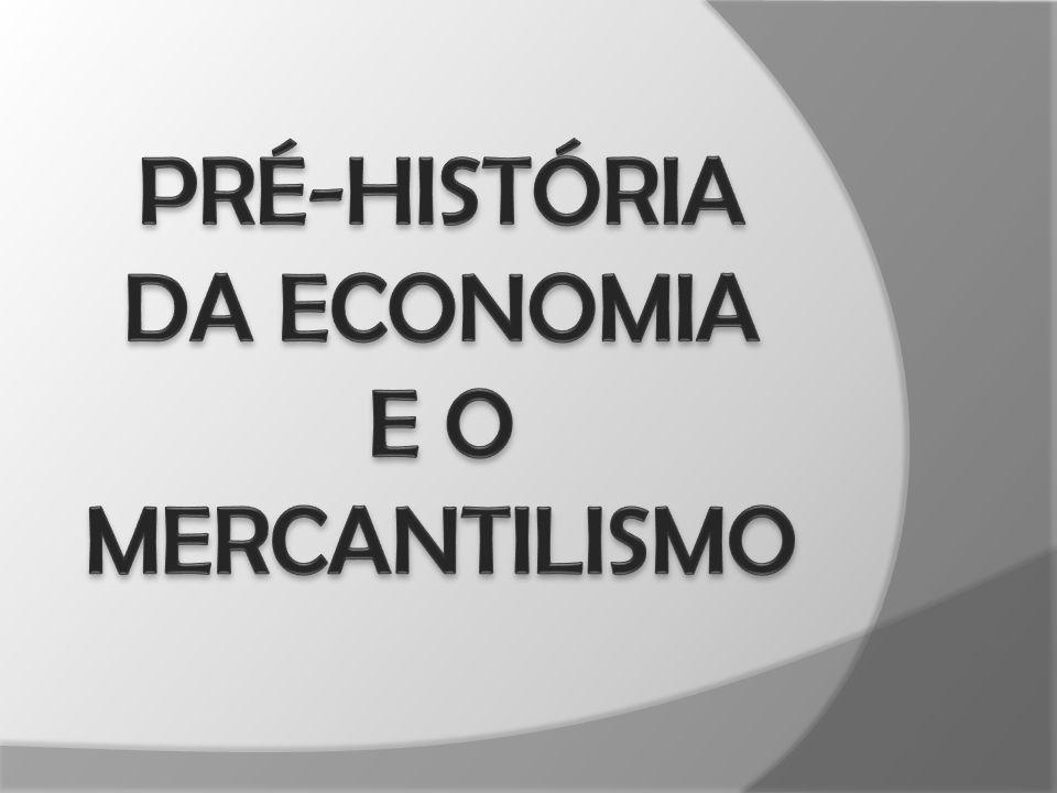 Pré-História da Economia O pensamento econômico na Grécia  Fatos econômicos.