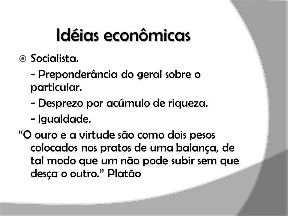Idéias econômicas  Individualista.- Questionamento das vantagens da produção servil.