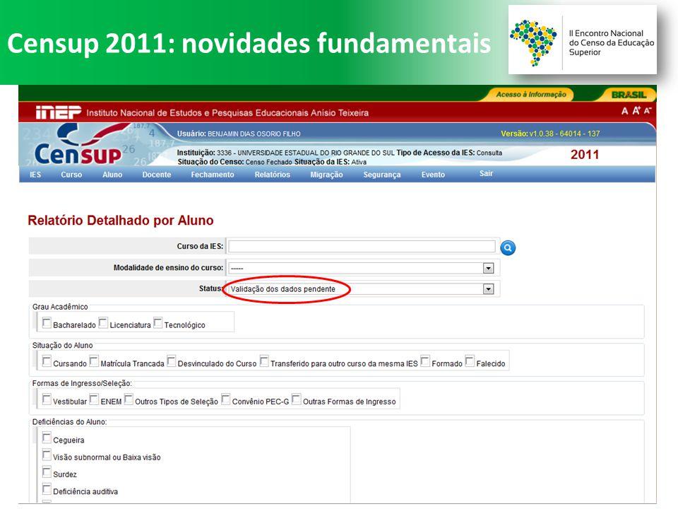 Censup 2011: novidades fundamentais