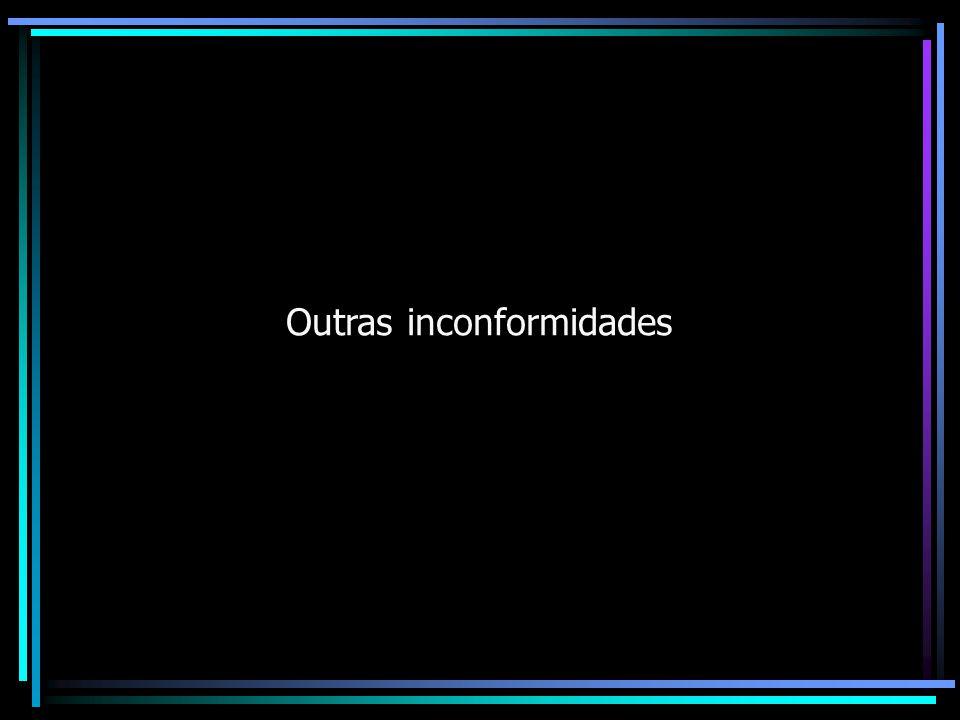 Outras inconformidades